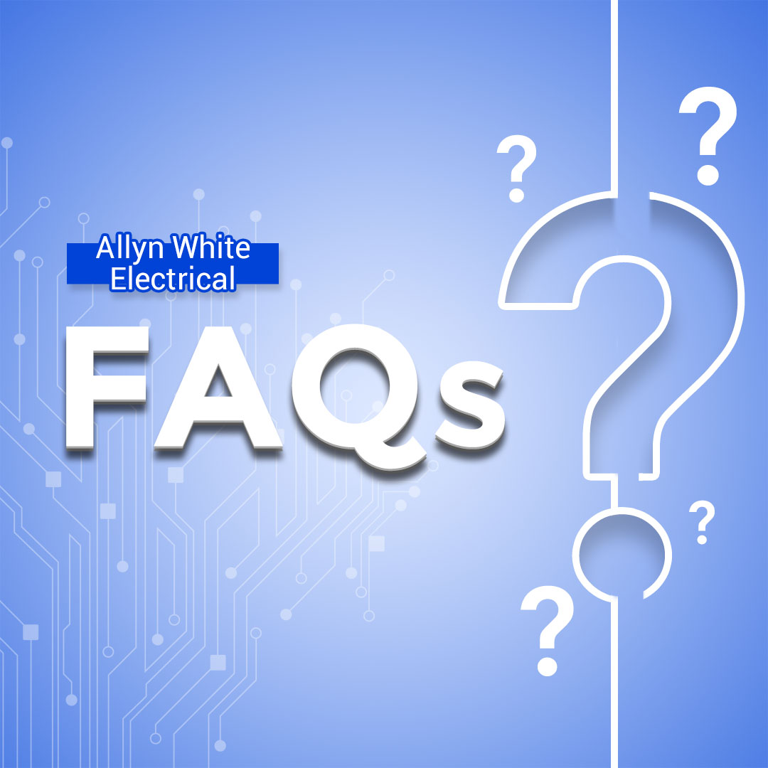 Frequently Asked Questions Brisbane Electrician. Contact Allyn White Electrical for more information!
